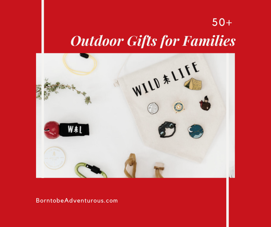 Outdoor Gifts for Families