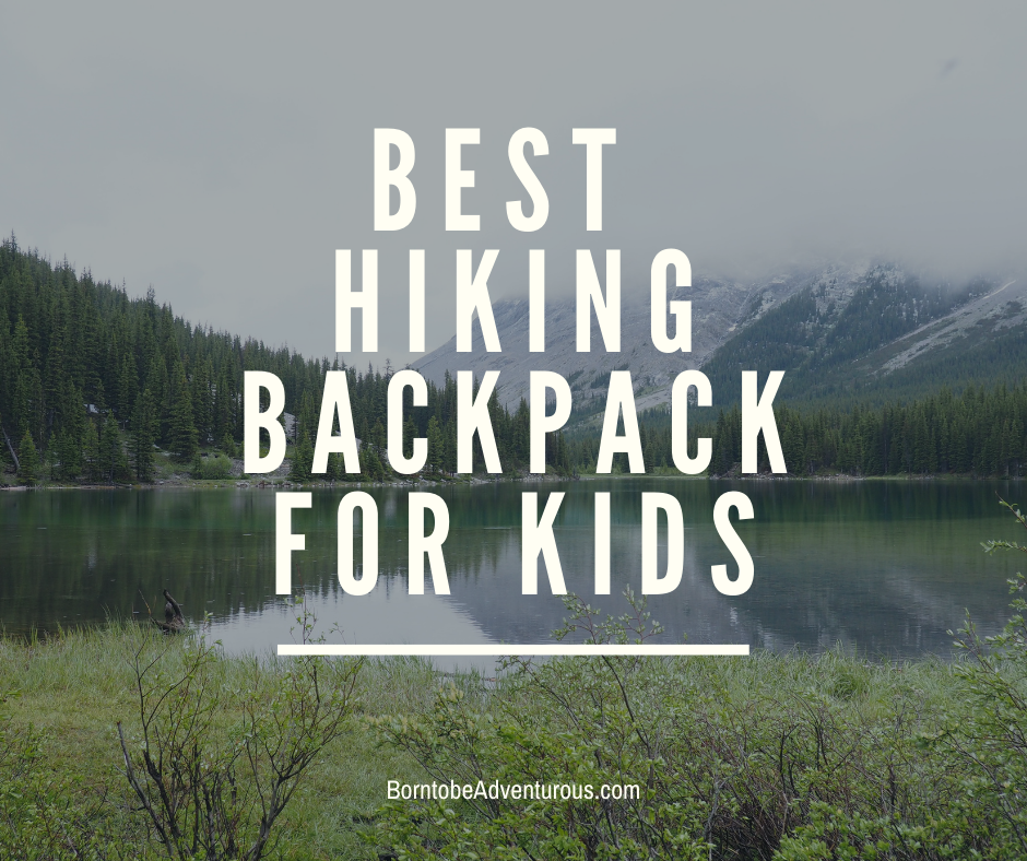 Hiking Backpacks for Kids